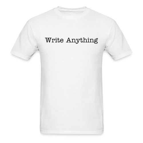 Write Anything - Men's T-Shirt