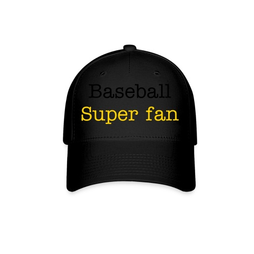 Super Fan - Baseball Cap