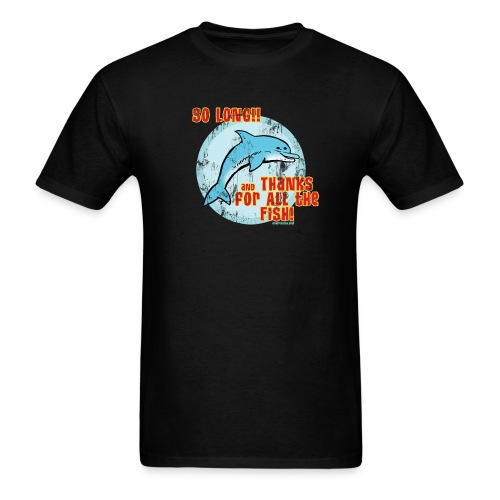 SO LONG AND THANKS FOR ALL THE FISH Vintage Style T-Shirt - Men's T-Shirt