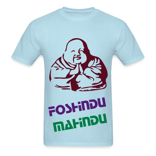 FoShindu MaHindu Sick T-Shirt! - Men's T-Shirt