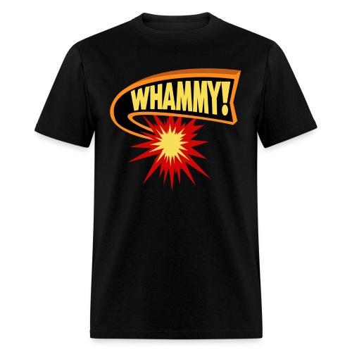 Whammy anchorman t shirt - Men's T-Shirt