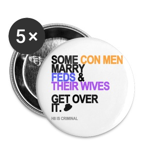 Some Con Men Marry Feds & Their Wives Button - Small Buttons