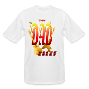 This DAD Rocks! - Men's Tall T-Shirt