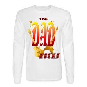 This DAD Rocks! - Men's Long Sleeve T-Shirt