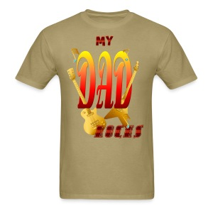 My DAD Rocks! - Men's T-Shirt