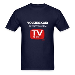 SilvertraderFM - TV Sucks - Men's T-Shirt