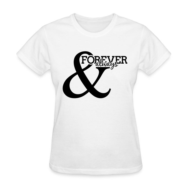 Forever and Always | Standard Tee