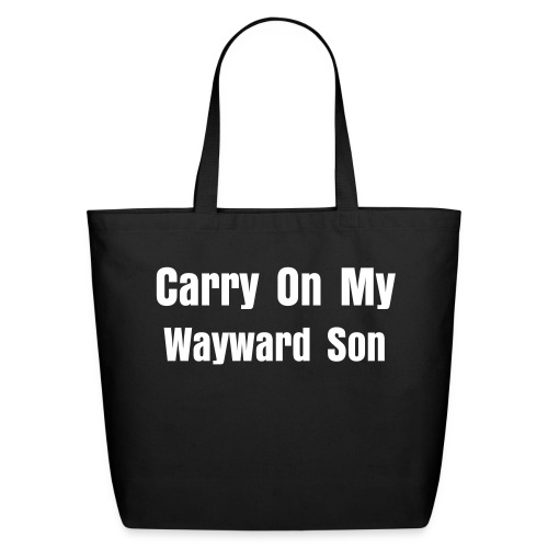 Carry On My Wayward Son - Tote Bag - Eco-Friendly Cotton Tote