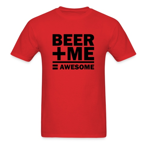 Beer + Me - Men's T-Shirt