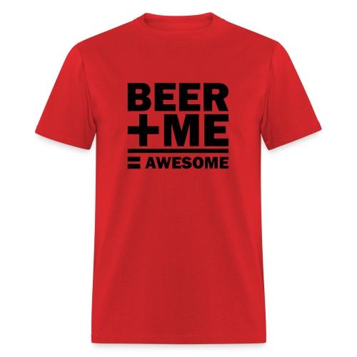 Beer + Me - Men's T-Shirt