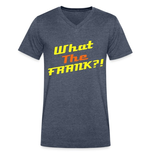 What The FRANK?! - Men's V-Neck T-Shirt by Canvas