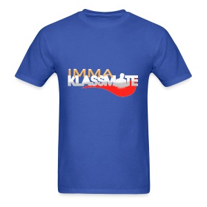 IMMA KLASSMATE (Men's Version) - Men's T-Shirt