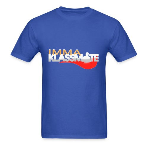 IMMA KLASSMATE (Men's Version) - Men's T-Shirt