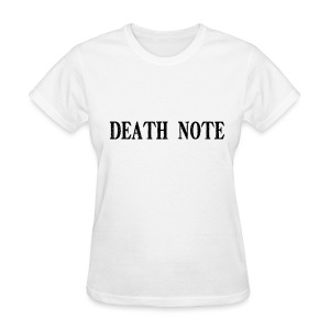 Woman's Death Note (Write On Me) - Women's T-Shirt