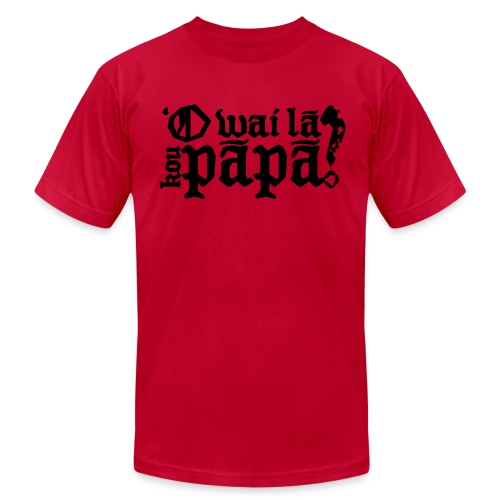 (Hawaiian) Who's your daddy? - Men's Fine Jersey T-Shirt