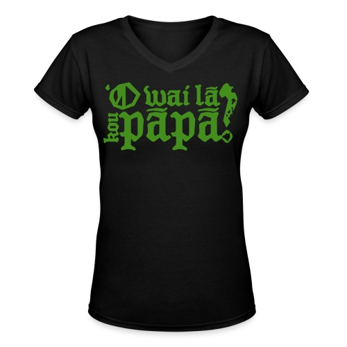 (Hawaiian) Who's your daddy? - Green glitz - Women's V-Neck T-Shirt