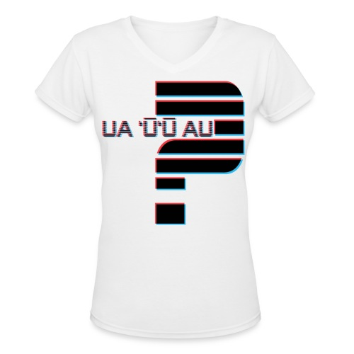 Hawaiian - Did I Stutter? 3D Anaglyph - Women's V-Neck T-Shirt