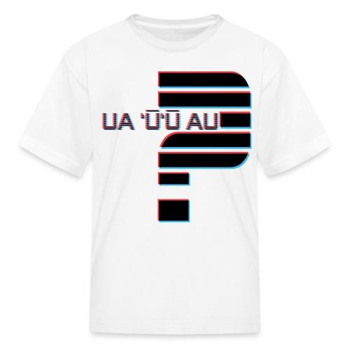 Hawaiian - Did I Stutter? 3D Anaglyph - Kids' T-Shirt