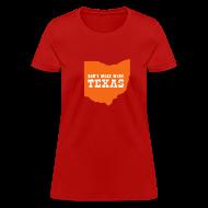 T-Shirts ~ Women's T-Shirt ~ [dontmesswithtexas]