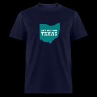 T-Shirts ~ Men's T-Shirt ~ [dontmesswithtexas]