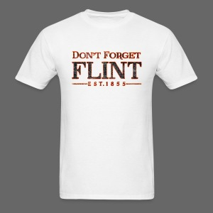 Don't Forget Flint Men's Standard Weight T-Shirt - Men's T-Shirt