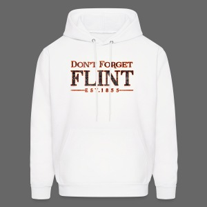 Don't Forget Flint Men's Hooded Sweatshirt - Men's Hoodie