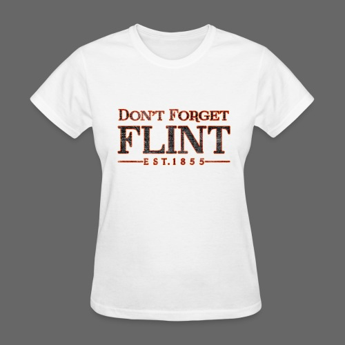 Don't Forget Flint Women's Standard Weight T-Shirt - Women's T-Shirt