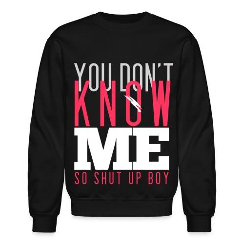 [MISSA] You Don't Know Me - Crewneck Sweatshirt