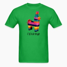 I'd Hit That (Pinata) T-Shirts