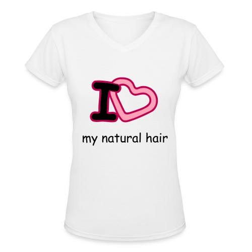I love my natural hair length check tee - Women's V-Neck T-Shirt