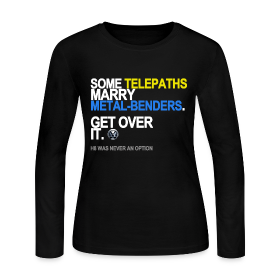 Some Telepaths Marry Metal-Benders Long Sleeve ~ 621