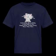Kids' Shirts ~ Kids' T-Shirt ~ SOFT KITTY WARM KITTY LITTLE BALL OF FUR... Kid's T-Shirt