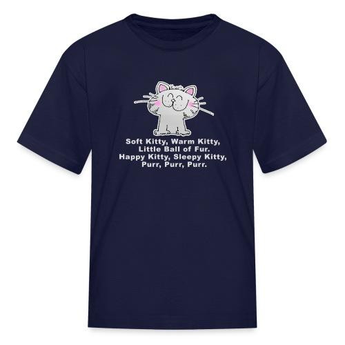 SOFT KITTY WARM KITTY LITTLE BALL OF FUR... Kid's T-Shirt - Kids' T-Shirt