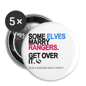 Some Elves Marry Rangers Button - Small Buttons
