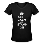 Women's T-Shirts ~ Women's V-Neck T-Shirt ~ Keep Calm and Stamp on Women's Tee