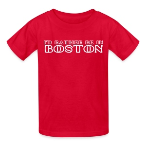 I'd Rather Be In Boston - Kids' T-Shirt