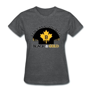 Real Canadians... - Women's T-Shirt