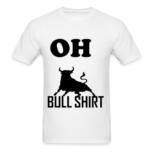 BULL SHIT - Men's T-Shirt
