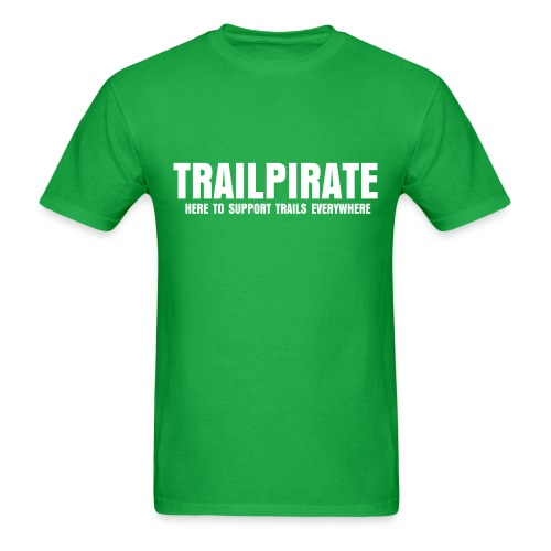 TRAILPIRATE - Here to Support Trails Everywhere - Men's T-Shirt