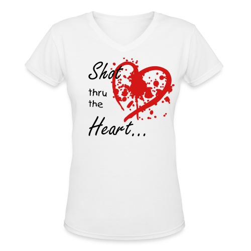 Shot thru the Heart - Women's V-Neck T-Shirt