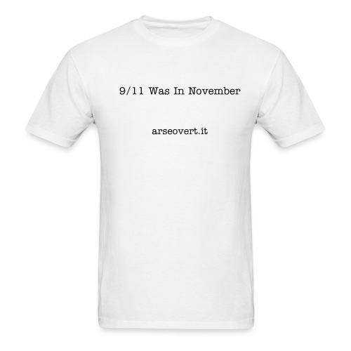 9/11 Was In November - Men's T-Shirt