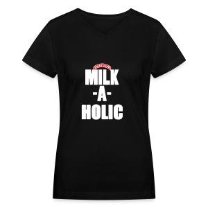 Milkaholic (Women's V-Neck) - Women's V-Neck T-Shirt