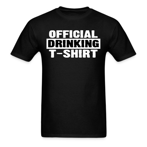 OFFICIAL DRINKING T-SHIRT - Men's T-Shirt