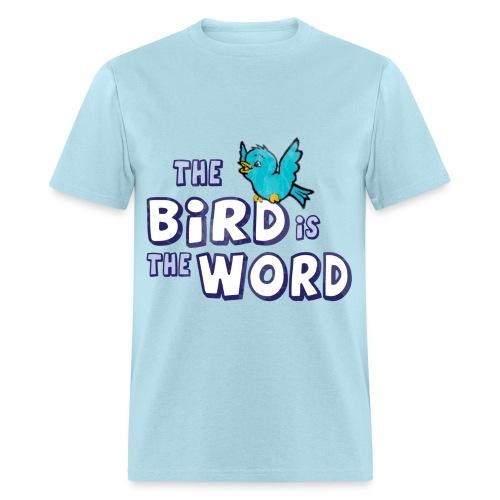 Birds The Word - Men's T-Shirt