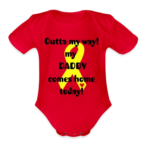Organic Short Sleeve Baby Bodysuit - welcome home,troops,military,infants,daddy,dad,childrens