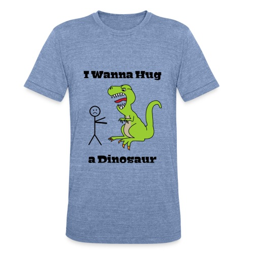 Hug a Dino - Unisex Tri-Blend T-Shirt