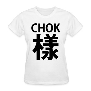 Women CHOK White - Women's T-Shirt