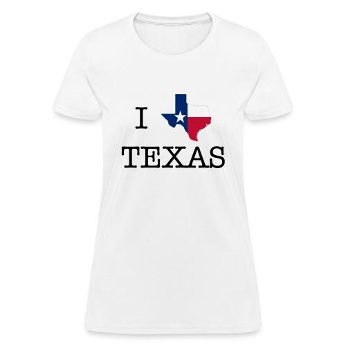 I Texas Texas - Women's T-Shirt