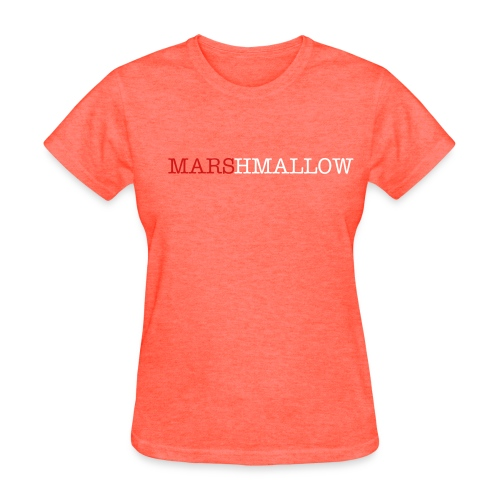 She's a Marshmallow - Women's T-Shirt