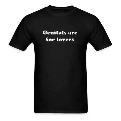 Genitals Are For Lovers - Men's T-Shirt